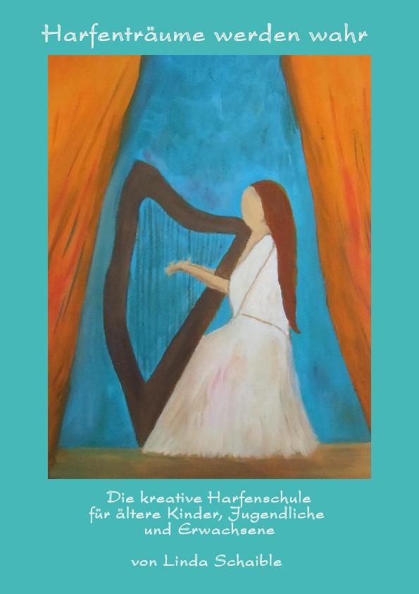Deckblatt Harfenschule 'Harfenträume werden wahr'