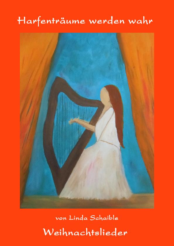 Deckblatt Harfenschule 'Harfenträume werden wahr - Weihnachtslieder'