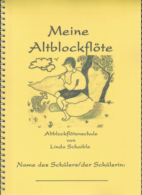 Deckblatt Altblockflötenschule 'Meine Altblockflöte'